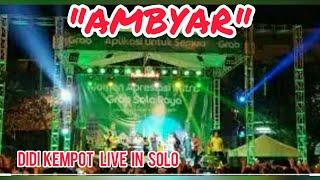 Gambar cover DIDI KEMPOT LIVE IN SOLO | AMBYAR_DUT dotcom