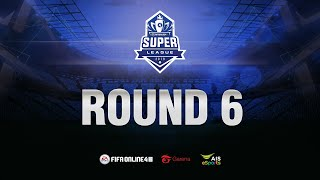 FIFA Online 4 Super League: Day 6 (10/9/2019)