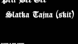 Prti Bee Gee-09- Slatka Tajna (skit)