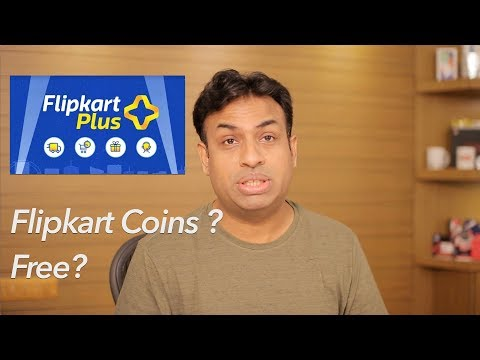 Flipkart Plus & Flipkart Coins What you Need To Know