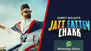 Jatt Fattey Chakk | Amrit Maan | (Whatsapp Status ) | Desi Crew | Poon Poon