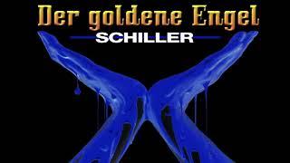 Schiller - Der goldene Engel