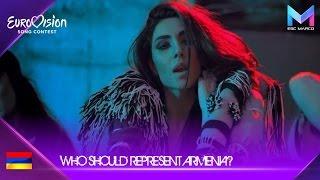 Eurovision 2019 - Who should represent Armenia?