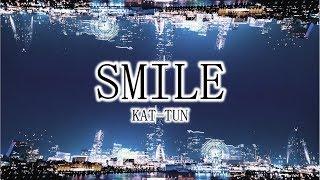 KAT-TUN「SMILE」歌ってみた