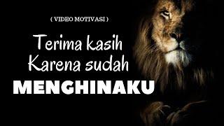 Terima Kasih Karena Sudah Menghinaku !!   Video Motivasi