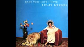 Minnie Riperton - Baby This Love I Have (Pulse Rework) (SUPER-EXTENDED)
