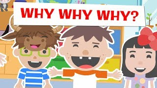 Annoying Kid Keeps Asking Why, Why, Why - Roys Bedoys Read Aloud Children's Books