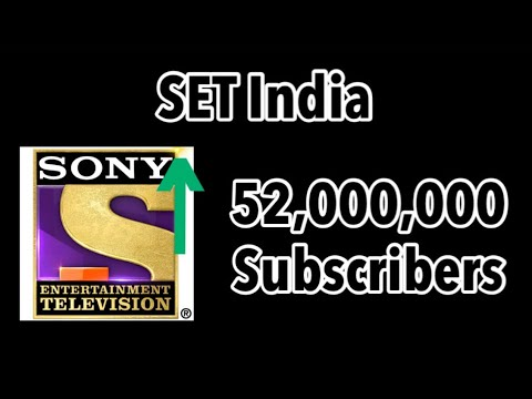SET India Hitting 52 Million Subscribers (7 Minutes Timelapse)