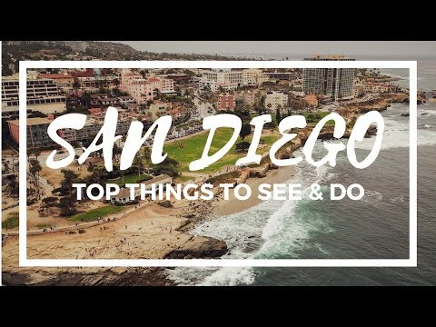SAN DIEGO California Travel Guide - Top Things To See and Do