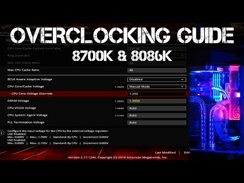 How to Overclock an 8700K & 8086K - ASUS Maximus X and Others