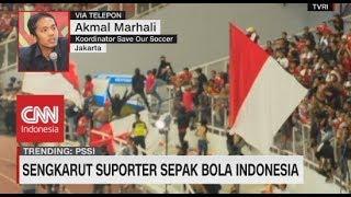 Sengkarut Suporter Sepak Bola Indonesia