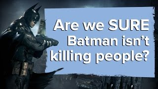 Batman Arkham Knight: Are we SURE Batman isn