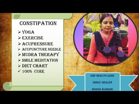 constipation  acupressure yoga exercise  diet chart