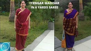 How to wear Iyengar madisar using 6 yards saree?