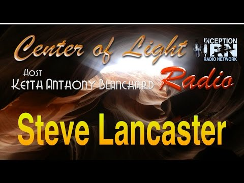 Steve Lancaster - Hidden Peak Power - Center of Light Radio