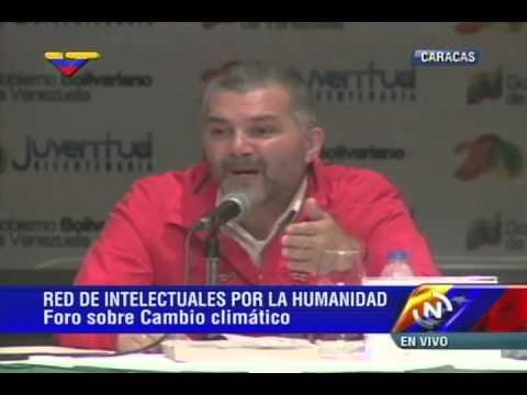 X Encuentro de Intelectuales: Ricardo Molina en foro sobre cambio climático