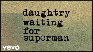 Repeat youtube video Daughtry - Waiting For Superman (Lyric)