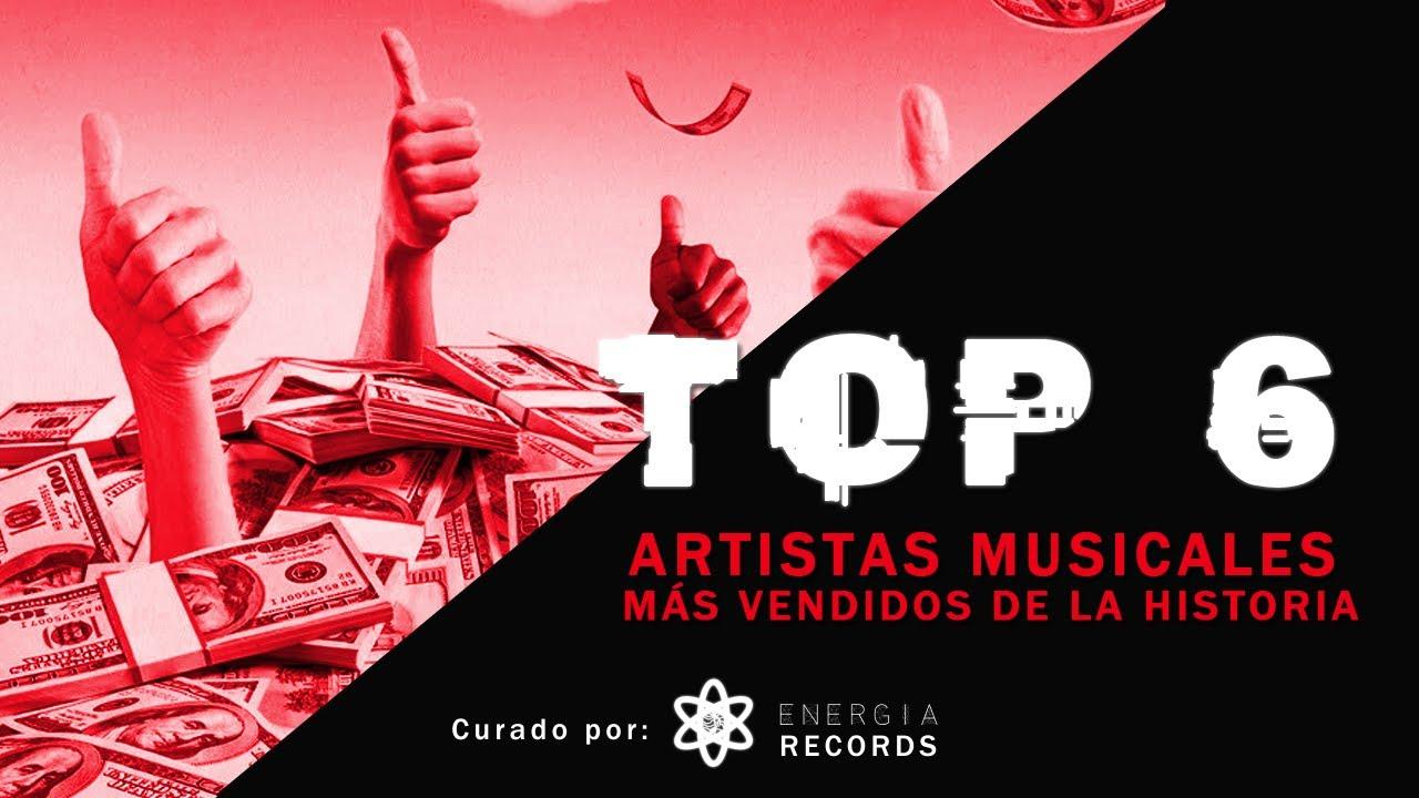 TOP 6 | ARTISTAS MÁS VENDIDOS