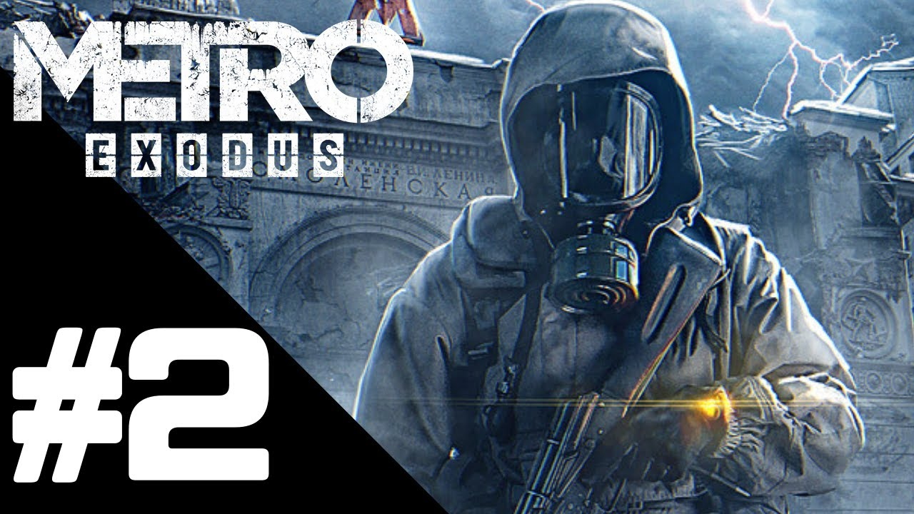 Metro Exodus Walkthrough Gameplay Part 2 – PS4 PRO 1080p Full HD – No Commentary