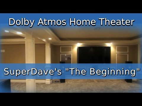 🔷 Dolby Atmos® 4K Home Theater - SuperDave's The Beginning