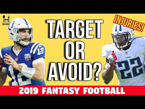 Very RISKY Players In 2019 Fantasy Football - Injury Episode
