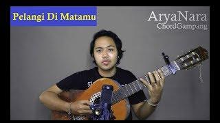[6.84 MB] Chord Gampang (Pelangi Di Matamu - Jamrud) by Arya Nara (Tutorial)