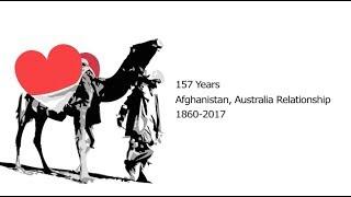 Afghanistan, Australia Relationship 1860 - 2017