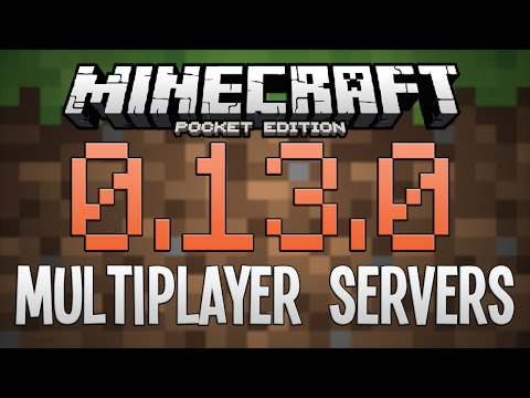 0.13.0 MULTIPLAYER SERVERS! - Minecraft PE (Pocket Edition)