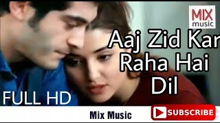 Aaj zid song || hayat and murat