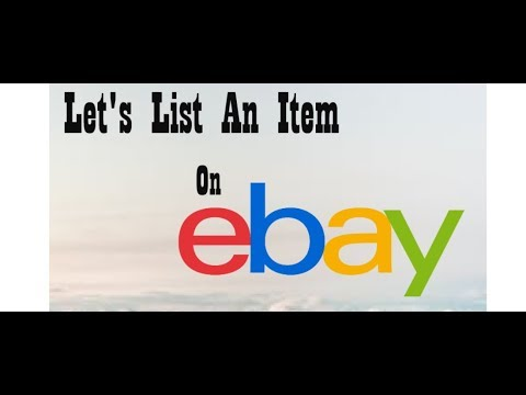 Let S List An Item On Ebay My Ebay Powerseller Form Start To Finish 34 000 Listings Youtube