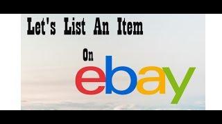 Let's List an Item on eBay - My eBay PowerSeller Form Start to Finish - 34,000+ Listings