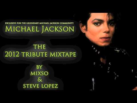 Michael Jackson The Tribute Mixtape 2012