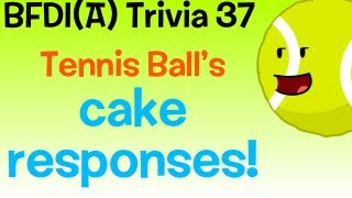 BFDI(A) Trivia 37: Tennis Ball