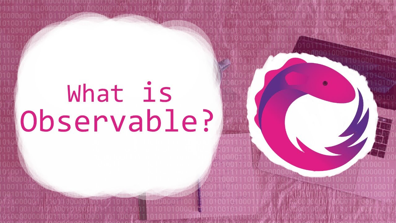 What is Observable? | RxJS Tutorials