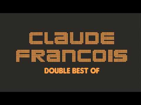 Claude Francois - Double Best Of (Full Album / Album complet)