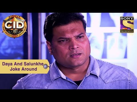 Your Favorite Character | Daya And Dr. Salunkhe Joke Around | CID