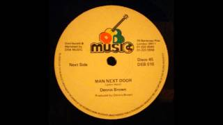 Dennis Brown - Man Next Door 12""