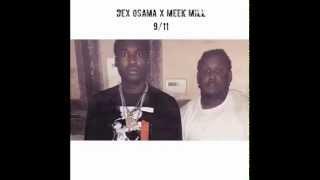 meek mill x dex osama 9 11 official audio