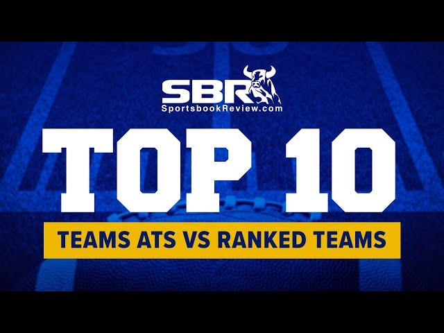 NCAAF Top 10 teams ATS vs Ranked Teams