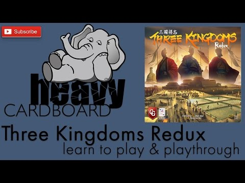 Three Kingdoms Redux 3p Play-through, Teaching, & Roundtable discussion by Heavy Cardboard