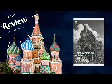 """Book Time with Elvis Episode 1 """"A Russian Journal"""" by John Steinbeck"""