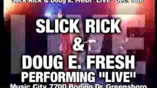 SLICK RICK & DOUG E. FRESH