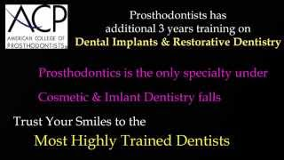 Prosthodontic specialty services