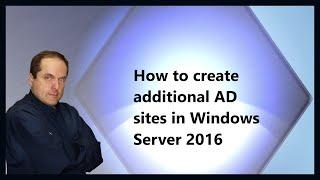 Wie erstellen Sie zusätzliche AD-sites in Windows Server 2016