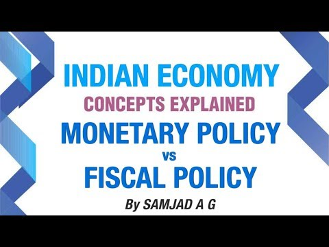 Monetary Policy vs Fiscal Policy | Money and Banking Part 9 | Indian Economy