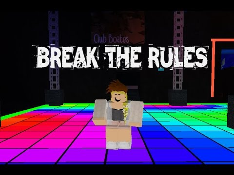 Break The Rules-Roblox MV (Cookie's Late Sunday) - YouTube