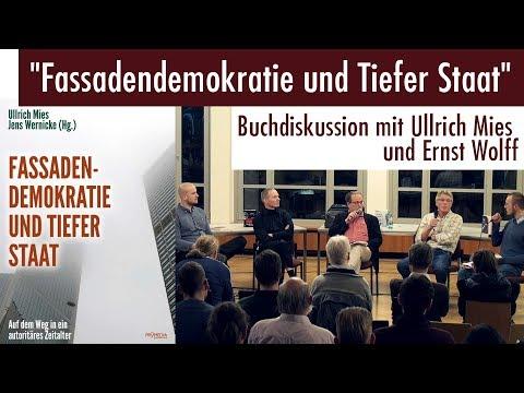 """""""Fassaden-Demokratie und Tiefer Staat"""" - Buchdiskussion mit Ullrich Mies und Ernst Wolff"""