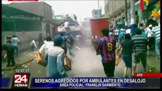 Serenos agredidos por ambulantes durante desalojo en Ate