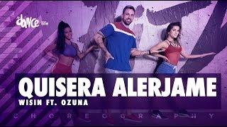 Quisiera Alerjame - Wisin ft. Ozuna | FitDance Life (Coreografía) Dance Video