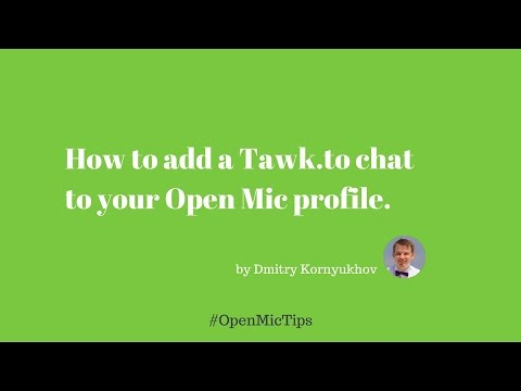 How to add a Tawk.to chat to your Open Mic profile
